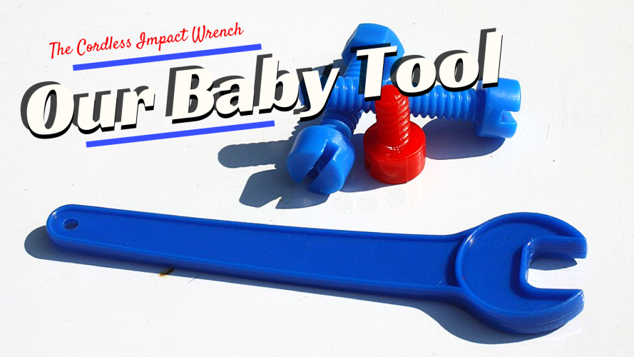 baby-tool-cordless-impact-wrench-889x500 Cordless Impact Wrenches & Impact Tools