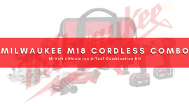 Milwaukee M18 Cordless Combo Kit Review