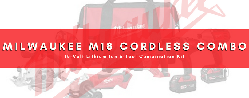 milwaukee m18 combo kit review
